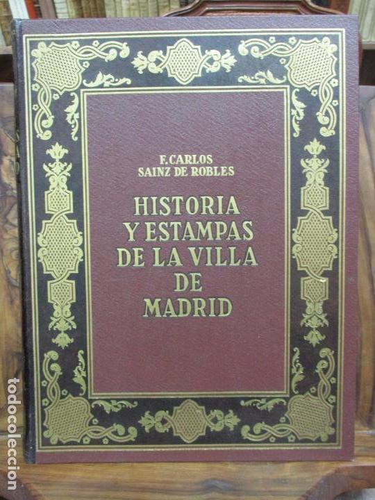Libros antiguos: HISTORIA Y ESTAMPAS DE LA VILLA DE MADRID. SAINZ DE ROBLES, Federico Carlos. 2 VOL. 1933. - Foto 2 - 80849483