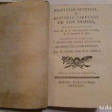 Libros antiguos: PANTEON MYTICO, O HISTORIA FABULOSA DE LOS DIOSES. MADRID, JOAQUÍN IBARRA, 1764.. Lote 80863995