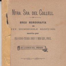 Libros antiguos: NTRA.SRA. DEL COLLELL BREU MONOGRAFIA F.TERRICABRIS MEROLES OLOT 1889. Lote 80871575