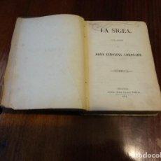 Libros antiguos: LA SIGEA. TOMOS I Y II EN UN VOLUMEN. PRIMERA EDICIÓN. (1854) DOÑA CAROLINA CORONADO.. Lote 80885851
