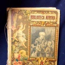 Livres anciens: BIBLIOTECA AURORA CARLOS FRONTAURA LA BUENA SENDA ANTONIO J. BASTINOS EDITOR 24X16CMS. Lote 80919056
