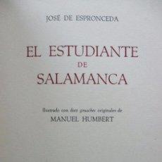 Libros antiguos: EL ESTUDIANTE DE SALAMANCA. JOSÉ DE ESPRONCEDA. 1947. ED. BIBLIOFILIA. NUMERADA. ILUSTRADA.. Lote 80942032