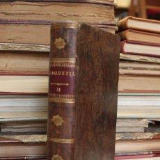 Libros antiguos: COMPENDIO DE LA HISTORIA UNIVERSAL... TOMO XI. ANQUETIL. ARGEL, TUNEZ, MALTA, FRANCIA... 1803. Lote 80953152