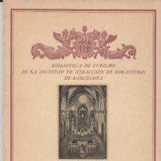 Libros antiguos: GERONA CARLOS RAHOLA BIBLIOTECA DE TURISMO SOCIEDAD DE ATRACCIÓN DE FORASTEROS 1927 FOTOS FARGNOLI. Lote 81007156