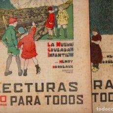 Livros antigos: BORDEAUX : LA NUEVA CRUZADA INFANTIL - 2 VOLS.(LECTURAS PARA TODOS, 1935). Lote 81023864
