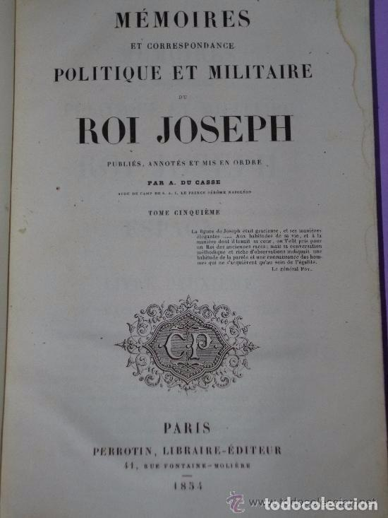Libros antiguos: MEMOIRES ET CORRESPONDANCE POLITIQUE ET MILITAIRE DU ROI JOSEPH. Tomo V. (1854) - Foto 2 - 81094968