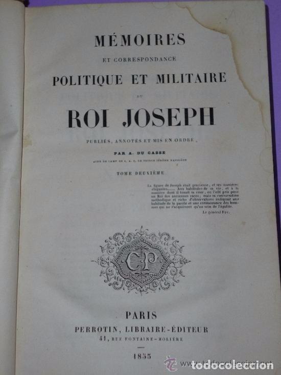 Libros antiguos: MEMOIRES ET CORRESPONDANCE POLITIQUE ET MILITAIRE DU ROI JOSEPH. Tomo II. (1855) - Foto 2 - 81095300