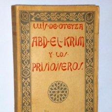 Libros antiguos: ABD-EL-KRIM Y LOS PRISIONEROS. Lote 81149808