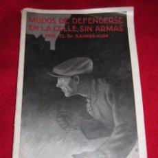 Livros antigos: MODOS DE DEFENDERSE EN LA CALLE, SIN ARMAS. DR. SAIMBRAUM.AÑOS 30.. Lote 81204860
