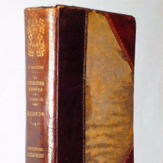 Libros antiguos: LA LITERATURA ESPAÑOLA. RESUMEN DE HISTORIA CRÍTICA. TOMO III.-. EL CLASICISMO. Lote 81251544