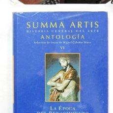 Libros antiguos: SUMMA ARTIS. HISTORIA GENERAL DEL ARTE. ANTOLOGÍA VI. ED. ESPASA. Lote 81271208