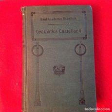 Libros antiguos: GRAMÁTICA DE LA LENGUA CASTELLANA POR LA REAL ACADEMIA ESPAÑOLA 1920, CON SELLO DE LA REAL ACADEMIA. Lote 81326168