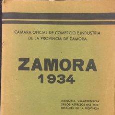 Libros antiguos: ZAMORA 1934. MEMORIA COMPRENSIVA DE LOS ASPECTOS MÁS INTERESANTES DE LA PROVINCIA. Lote 76247749
