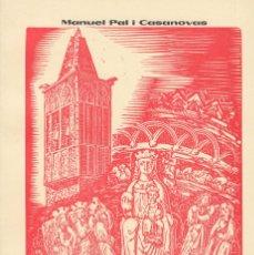 Libros antiguos: SANTA MARIA D'AGRAMUNT MANUEL PAL I CASANOVAS 1981 URGELL LLEIDA. Lote 81393908