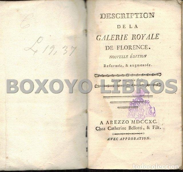 Libros antiguos: Description de la Galerie Royale de Florence. Nouvelle édtion. Reformeée, & augmentée - Foto 2 - 41016803