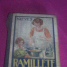 Libros antiguos: RAMILLETE DEL AMA DE CASA, CONTIENE FORMULAS DE COCINA Y REPOSTERIA, NIEVES 1932. Lote 81487696