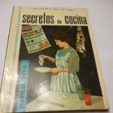Livres anciens: SECRETOS DE COCINA POR ISABEL DE TREVIS. BIBLIOTECA DEL AMA DE CASA. EDITORIAL MOLINO 1962, 63 PAGS.. Lote 81510892