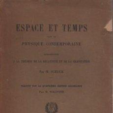 Libros antiguos: LIBRO FRANCIA ESPACE ET TEMPS - PHYSIQUE CONTEMPORAINE POR M. SCHLICK 1929. Lote 81633376