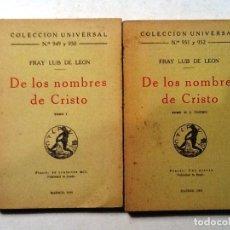 Libros antiguos: DE LOS NOMBRES DE CRISTO FRAY LUIS DE LEON TOMO II COLECCION UNIVERSAL Nº 951 Y 952. Lote 81639548