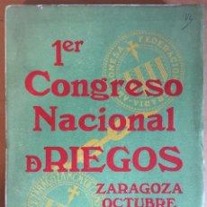 Livros antigos: PRIMER CONGRESO NACIONAL DE RIEGOS. OCTUBRE 1913. Lote 81662500