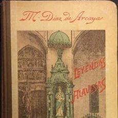 Libros antiguos: LEYENDAS ALAVESAS. 1ª SERIE. MANUEL DÍAZ DE ARCAYA .. Lote 76287835