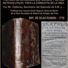 Libros antiguos: PCBROS - TRATADO DE LAS CIENCIAS DEL MUNDO... - DE CALLIERES - SAÑÉZ REGUART -IIMP BLAS ROMAN 1778. Lote 81712076