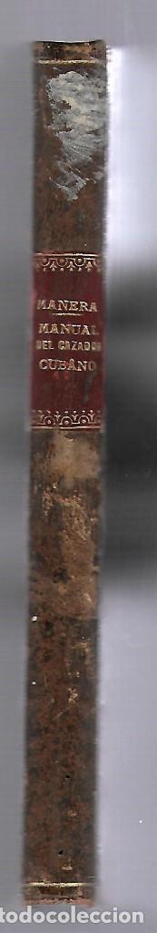 Libros antiguos: MANUAL DEL CAZADOR CUBANO. ENRIQUE MANERA Y CAO. EDITOR MANUEL SAURI, BARCELONA. 1886 - Foto 3 - 81734832