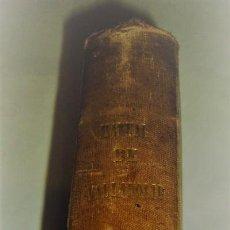 Libros antiguos: MANUAL HISTÓRICO Y DESCRIPTIVO DE VALLADOLID 1861-GUÍA DEL FERRO-CARRIL DEL NORTE . Lote 81737944
