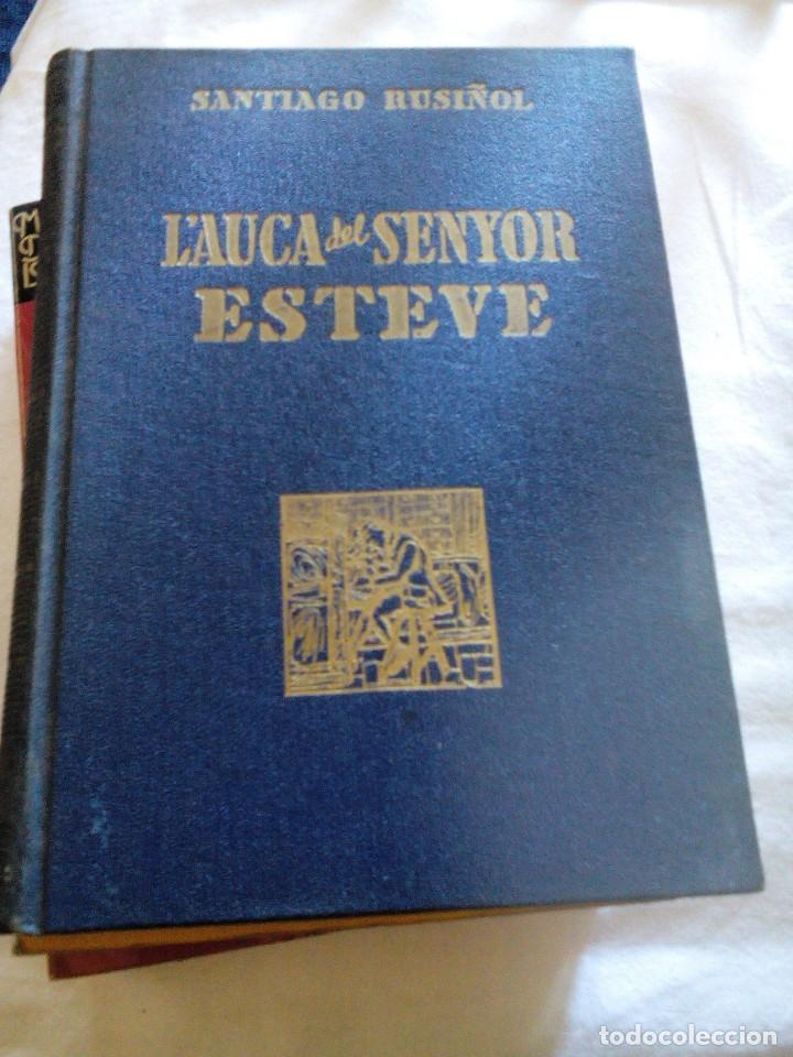 C3___LIBRO_L'AUCA DEL SENYOR ESTEVE,SANTIAGO RUSIÑOL__231 PAGINAS,MIDE 13X19X2CM (Libros antiguos (hasta 1936), raros y curiosos - Literatura - Narrativa - Otros)