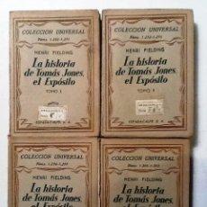 Libros antiguos: LA HISTORIA DE TOMAS JONES EL EXPOSITO HENRI FIELDING 4 TOMOS COLECCION UNIVERSAL . Lote 81816000