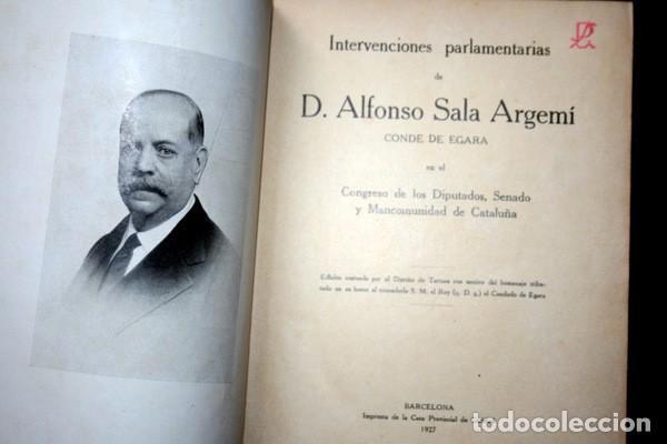 DISCURSOS PARLAMENTARIOS - INTERVENCIONES PARLAMENTARIAS - SALA ARGEMI ( CONDE DE EGARA) (Libros Antiguos, Raros y Curiosos - Historia - Otros)