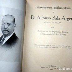 Libros antiguos: DISCURSOS PARLAMENTARIOS - INTERVENCIONES PARLAMENTARIAS - SALA ARGEMI ( CONDE DE EGARA). Lote 81888804