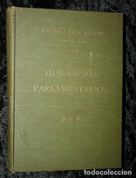 Libros antiguos: DISCURSOS PARLAMENTARIOS - INTERVENCIONES PARLAMENTARIAS - SALA ARGEMI ( CONDE DE EGARA) - Foto 2 - 81888804