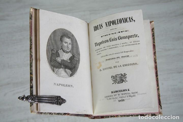 IDEAS NAPOLEÓNICAS-NAPOLEÓN LUIS BONAPARTE-TRAD. MANUEL DE LA ESCOSURA-BARCELONA-1839 (Libros Antiguos, Raros y Curiosos - Historia - Otros)