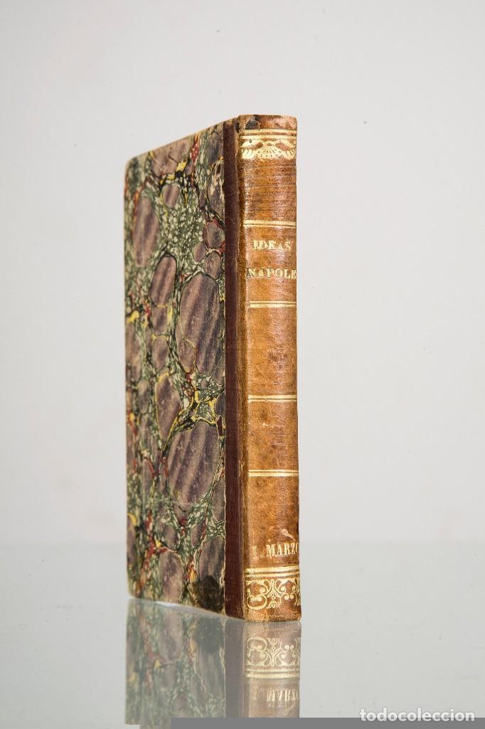 Libros antiguos: IDEAS NAPOLEÓNICAS-NAPOLEÓN LUIS BONAPARTE-TRAD. MANUEL DE LA ESCOSURA-BARCELONA-1839 - Foto 5 - 81895916