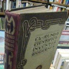 Libros antiguos: EL MUNDO CIENTÍFICO. INVENTOS MODERNOS. TOMO SEXTO A-INCOMP-221. Lote 81904060