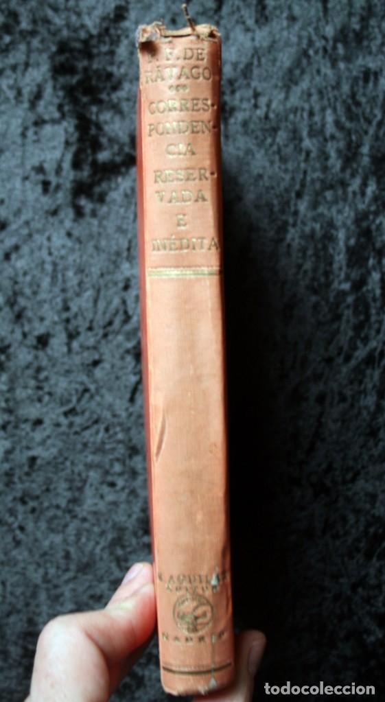 Libros antiguos: CORRESPONDENCIA RESERVADA E INEDITA DEL P. FRANCISCO DE RAVAGO, CONFESOR DE FERNANDO VI - Foto 3 - 81991260