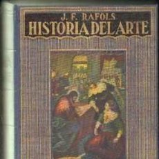 Libros antiguos: HISTORIA DEL ARTE. RAFOLS,J.F. ESTANT-064. Lote 82035544