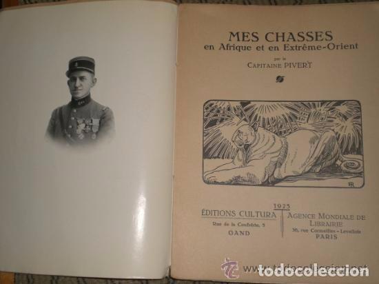 Libros antiguos: MES CHASSES EN AFRIQUE ET EN EXTREME- ORIENT. (1925) - Foto 3 - 82055980