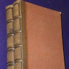 Libros antiguos: LA SOCIETE FRANÇAISE AU XVII SIECLE D'APRES LE GRAND CYRUS DE MLLE SCUDERY.,(2 TOMES,1858). Lote 82056140