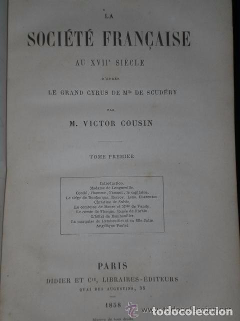 Libros antiguos: LA SOCIETE FRANÇAISE AU XVII SIECLE DAPRES LE GRAND CYRUS DE MLLE SCUDERY.,(2 tomes,1858) - Foto 2 - 82056140
