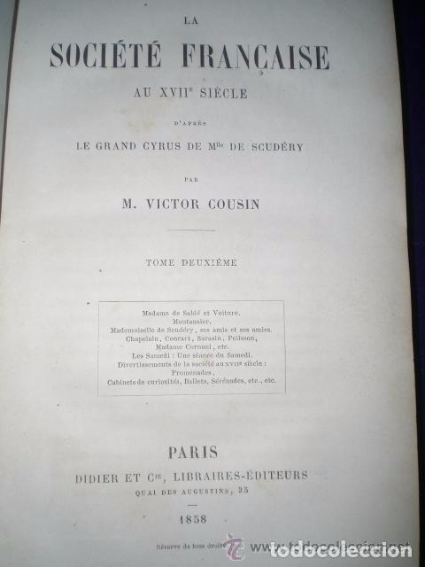 Libros antiguos: LA SOCIETE FRANÇAISE AU XVII SIECLE DAPRES LE GRAND CYRUS DE MLLE SCUDERY.,(2 tomes,1858) - Foto 3 - 82056140