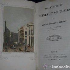 Libros antiguos: ILLUSTRATIONS, RUINES ET SOUVENIRS DES CAPITALES ANCIENNES ET MODERNES.. Lote 82102028