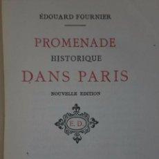 Libros antiguos: PROMENADE HISTORIQUE DANS PARIS. (1894). Lote 82107216