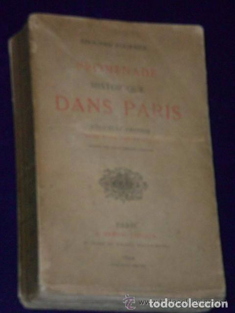 Libros antiguos: PROMENADE HISTORIQUE DANS PARIS. (1894) - Foto 2 - 82107216