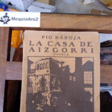 Libros antiguos: LA CASA DE AIZGORRI - PIO BAROJA (SEGUNDA EDICIÓN 1911 ) RÚSTICA. Lote 82122304