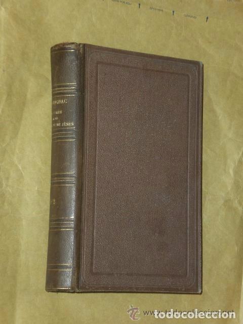 HISTOIRE DE LA COMPAGNIE DE JÉSUS DEPUIS SA FONDATION JUSQU´A NOS JOURS.(2 TOMOS,1862) (Libros Antiguos, Raros y Curiosos - Otros Idiomas)