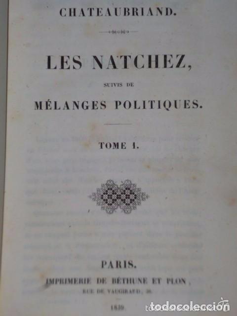 LES NATCHEZ, SUIVIES DE MÉLANGES POLITIQUES. (2 TOMOS EN UN VOLÚMEN. 1839) (Libros Antiguos, Raros y Curiosos - Otros Idiomas)