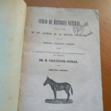 Libros antiguos: CURSO DE HISTORIA NATURAL, SALUSTIANO SOTILLO- SEGUNDA EDICIÓN - VALENCIA 1870. Lote 82187231