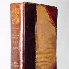 Libros antiguos: LA LITERATURA ESPAÑOLA. RESUMEN DE HISTORIA CRÍTICA. TOMO III.-. EL CLASICISMO. Lote 82251084